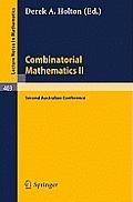Combinatorial Mathematics II: Proceedings of the Second Australian Conference