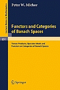 Functors and Categories of Banach Spaces: Tensor Products, Operator Ideals and Functors on Categories of Banach Spaces