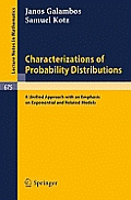 Characterizations of Probability Distributions.: A Unified Approach with an Emphasis on Exponential and Related Models.