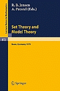 Set Theory and Model Theory: Proceedings of an Informal Symposium Held at Bonn, June 1-3, 1979