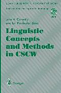 Linguistic Concepts and Methods in Cscw