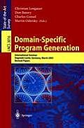 Domain-Specific Program Generation: International Seminar, Dagstuhl Castle, Germany, March 23-28, 2003, Revised Papers