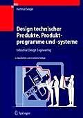 Design Technischer Produkte, Produktprogramme Und -Systeme: Industrial Design Engineering