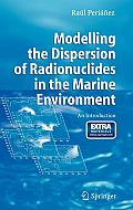 Modelling the Dispersion of Radionuclides in the Marine Environment: An Introduction