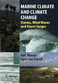 Marine Climate and Climate Change: Storms, Wind Waves and Storm Surges