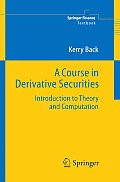 Course In Derivative Securities Introduction To
