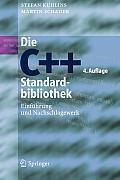 Die C++-Standardbibliothek: Einf?hrung Und Nachschlagewerk