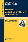 Lectures on Probability Theory and Statistics: Ecole d'Et? de Probabilit?s de Saint-Flour XXXIII - 2003