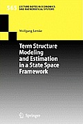 Term Structure Modeling and Estimation in a State Space Framework