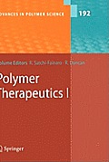 Polymer Therapeutics I Polymers as Drugs Conjuates & Gene Delivery Systems