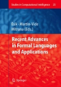 Recent Advances in Formal Languages and Applications