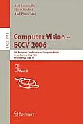 Computer Vision -- Eccv 2006: 9th European Conference on Computer Vision, Graz, Austria, May 7-13, 2006, Proceedings, Part IV