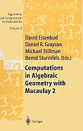 Computations in Algebraic Geometry with Macaulay 2