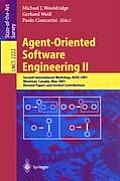 Agent-Oriented Software Engineering II: Second International Workshop, Aose 2001, Montreal, Canada, May 29, 2001. Revised Papers and Invited Contribut