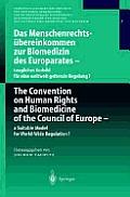 Das Menschenrechts?bereinkommen Zur Biomedizin Des Europarates -- Taugliches Vorbild F?r Eine Weltweit Geltende Regelung?