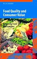 Food Quality and Consumer Value: Delivering Food That Satisfies