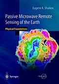Passive Microwave Remote Sensing of the Earth: Physical Foundations