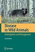 Disease in Wild Animals: Investigation and Management
