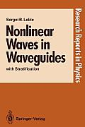 Nonlinear Waves in Waveguides: With Stratification