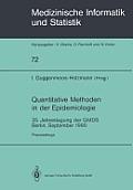 Quantitative Methoden in Der Epidemiologie: 35. Jahrestagung Der Gmds Berlin, September 1990