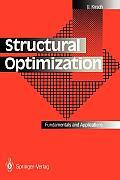 Structural Optimization: Fundamentals and Applications