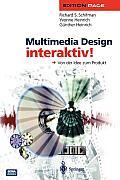 Multimedia Design Interaktiv!: Von Der Idee Zum Produkt