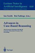 Advances in Case-Based Reasoning: Third European Workshop, Ewcbr-96, Lausanne, Switzerland, November 14 - 16, 1996, Proceedings