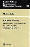 Rational Bubbles: Theoretical Basis, Economic Relevance, and Empirical Evidence with a Special Emphasis on the German Stock Market