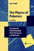 Physics Of Polymers Concepts For Und 2nd Edition