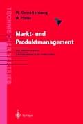 Markt- Und Produktmanagement: Die Instrumente Des Technischen Vertriebs