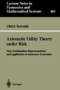 Axiomatic Utility Theory Under Risk: Non-Archimedean Representations and Application to Insurance Economics