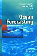 Ocean Forecasting Conceptual Basis & Applications