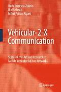 Vehicular 2 X Communication State Of The Art & Research in Mobile Vehicular Ad Hoc Networks