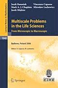 Multiscale Problems in the Life Sciences: From Microscopic to Macroscopic