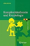 Komplexit?tstheorie Und Kryptologie: Eine Einf?hrung in Kryptokomplexit?t