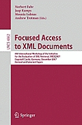 Focused Access to XML Documents: 6th International Workshop of the Initiative for the Evaluation of XML Retrieval, Inex 2007, Dagstuhl Castle, Germany