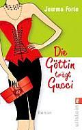 Die gottin tragt Gucci