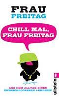 Chill Mal Frau Freitag