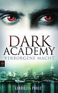 Dark Academy Verborgene Macht