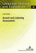 Accent and Listening Assessment: A Validation Study of the Use of Speakers with L2 Accents on an Academic English Listening Test