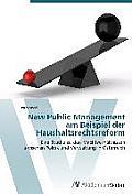 New Public Management Am Beispiel Der Haushaltsrechtsreform