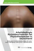 Arbeitsbedingte R?ckenbeschwerden bei Physiotherapeuten in Deutschland