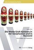Die Werke Erich Kastners in Der Sowjetunion Und in Russland