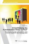 Untertitelung Des Franzosischen Films Le Pari