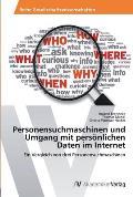 Personensuchmaschinen Und Umgang Mit Personlichen Daten Im Internet