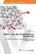 MBO - Von Der Exaktheit Zur Relativitat