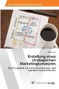 Erstellung Eines Strategischen Marketingkonzeptes