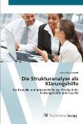 Die Strukturanalyse Als Klärungshilfe