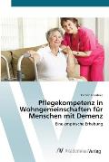 Pflegekompetenz in Wohngemeinschaften Für Menschen Mit Demenz