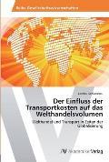Der Einfluss Der Transportkosten Auf Das Welthandelsvolumen